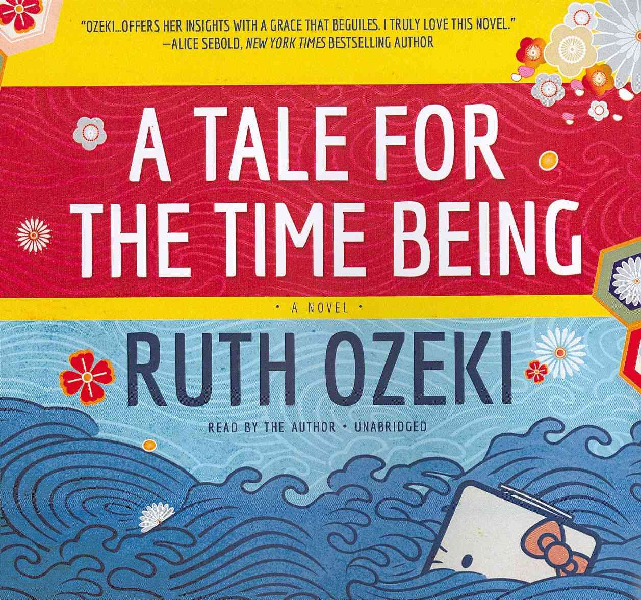 [CD] A Tale for the Time Being By Ozeki, Ruth/ Ozeki, Ruth (NRT)
